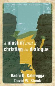 MuslimAndAChristianInDialogue
